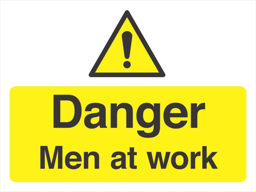 """""""Danger Men At Work"""" Sign 300 x 400mm"""