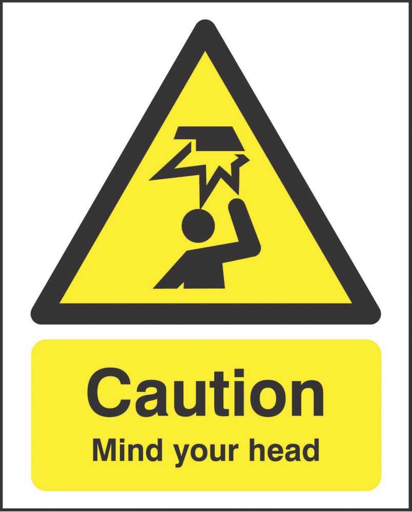 """""""Caution Mind Your Head"""" Sign 210 x 148mm"""