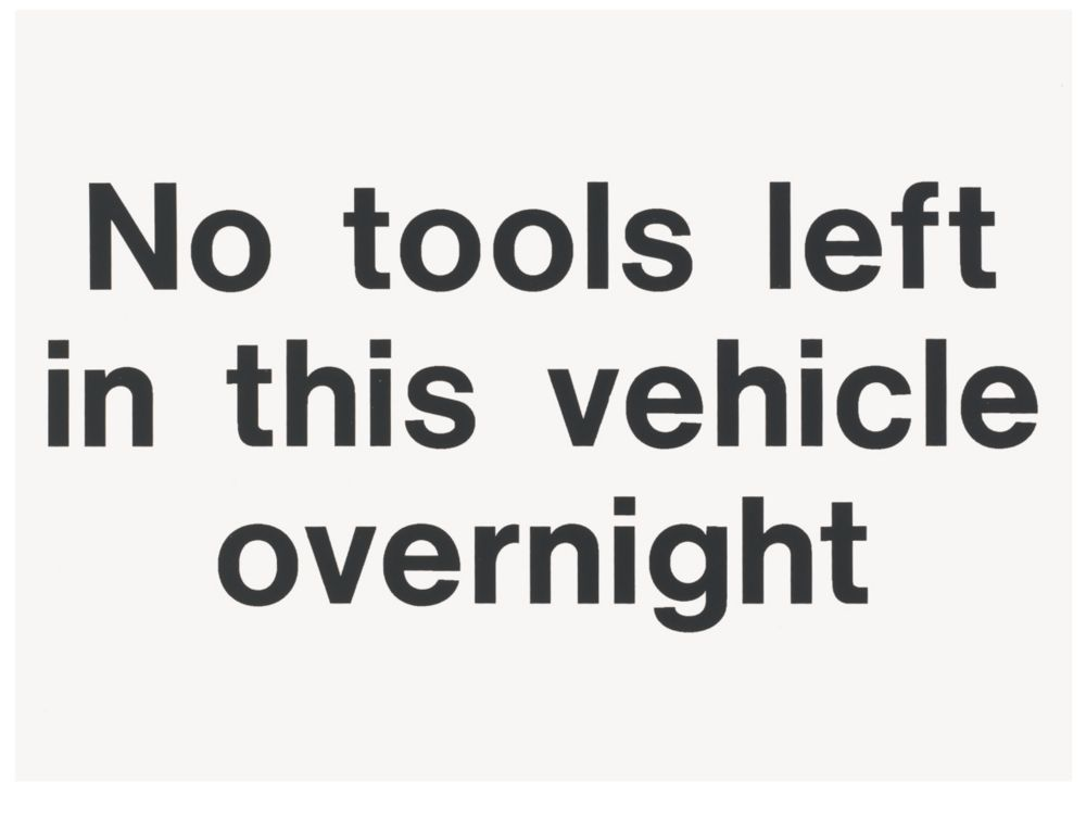 """""""No Tools Left In This Vehicle Overnight"""" Sign 200 x 150mm"""