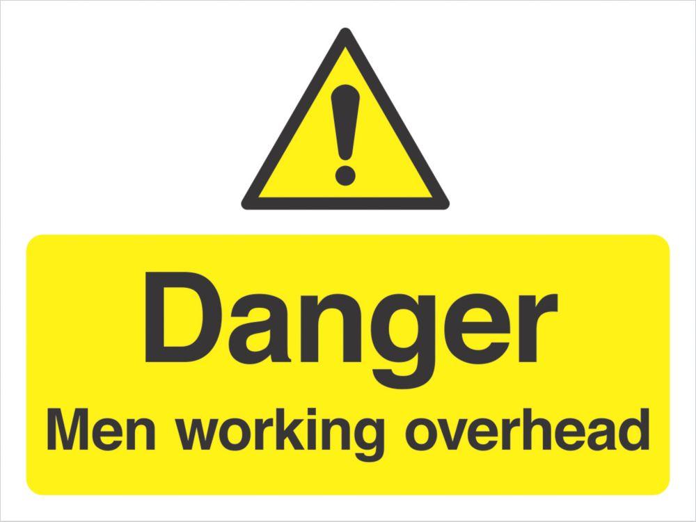 """""""Danger Men Working Overhead"""" Sign 300 x 400mm"""