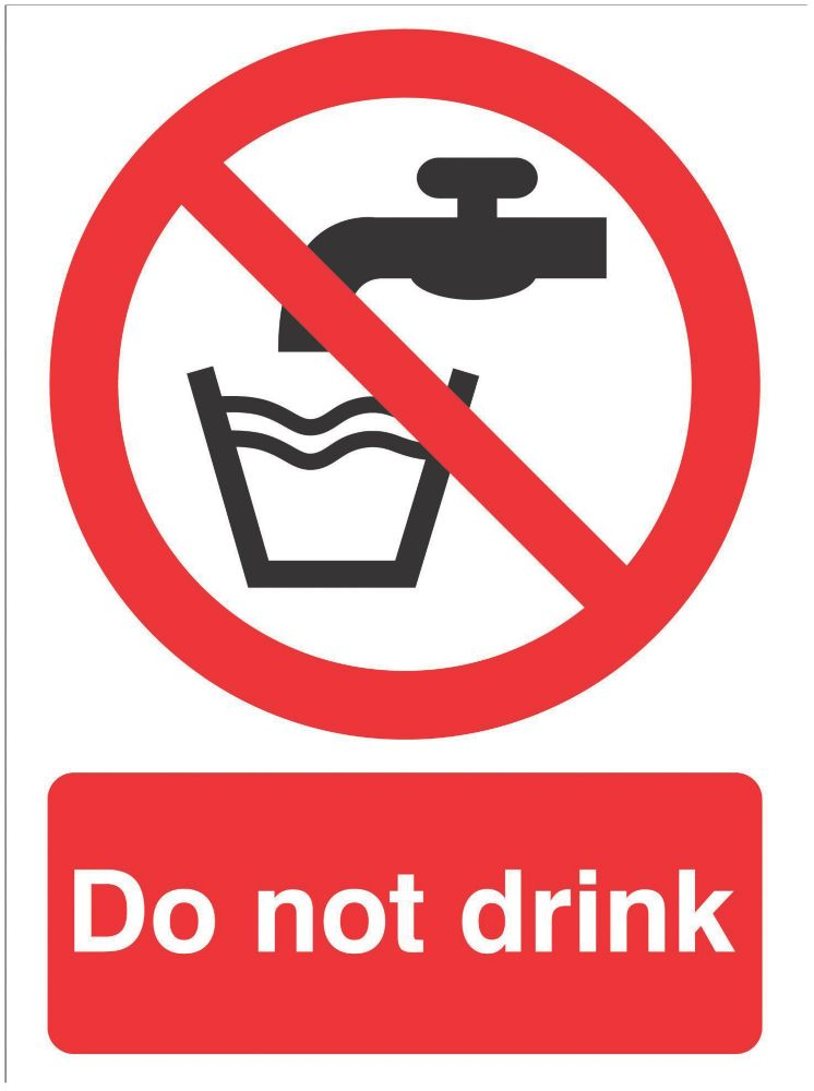 """""""Do Not Drink"""" Sign 210 x 148mm"""