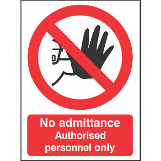 """""""No Admittance Authorised Personnel Only"""" Sign 210 x 148mm"""