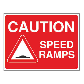 """""""Caution Speed Ramps"""" Sign 450 x 600mm"""